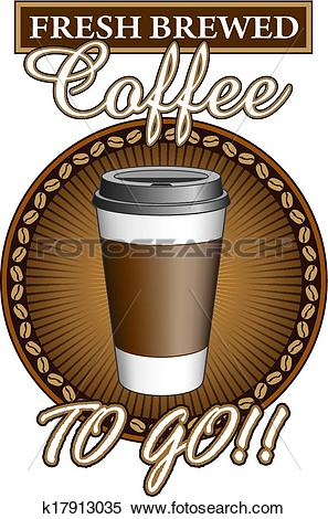 Clipart of Coffee Fresh Brewed To Go k17913035.