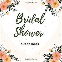 Bridal Shower Guest Book: Floral Edition.