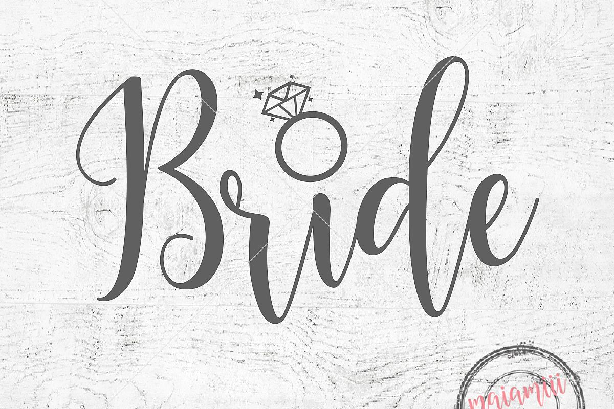 Bride SVG Wedding SVG Cut File or Printable PNG Bride Clip art Cricut File  Digital File Bride Shirt Design.