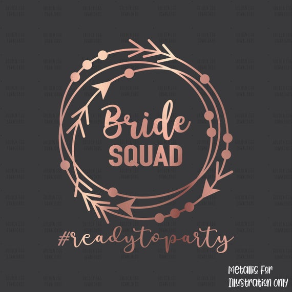 Bride Squad SVG, Instant Download, Bachelorette Party T.