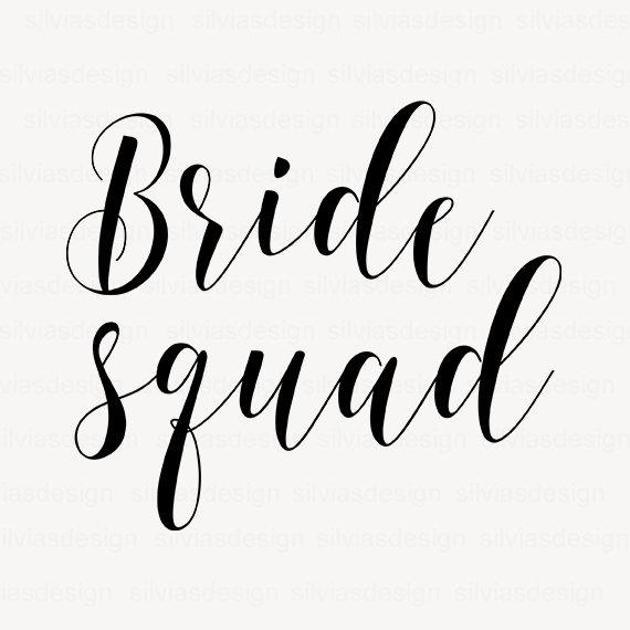 Bride Squad svg cut file, Bride Squad clipart, Bride svg, cut files for  cricut silhouette, Wedding Cut File, Cricut Clipart, PNG, EPS, DXF.