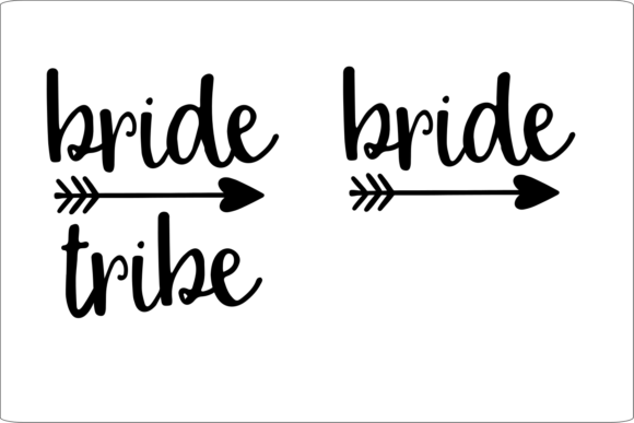 Bride and Bride Tribe.