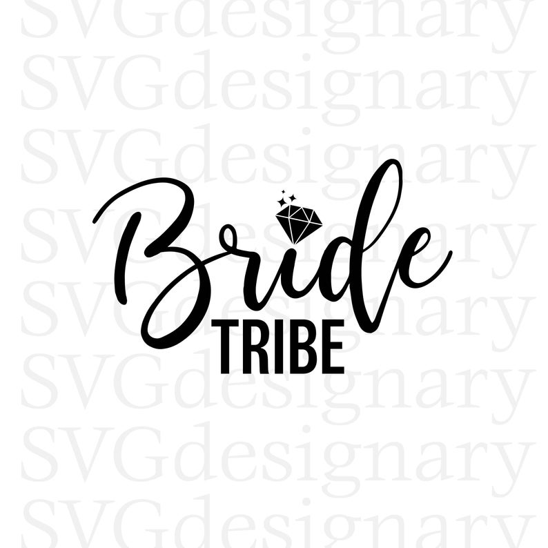 Bride Tribe (Bachelorette Party) Black & White SVG PNG Download.