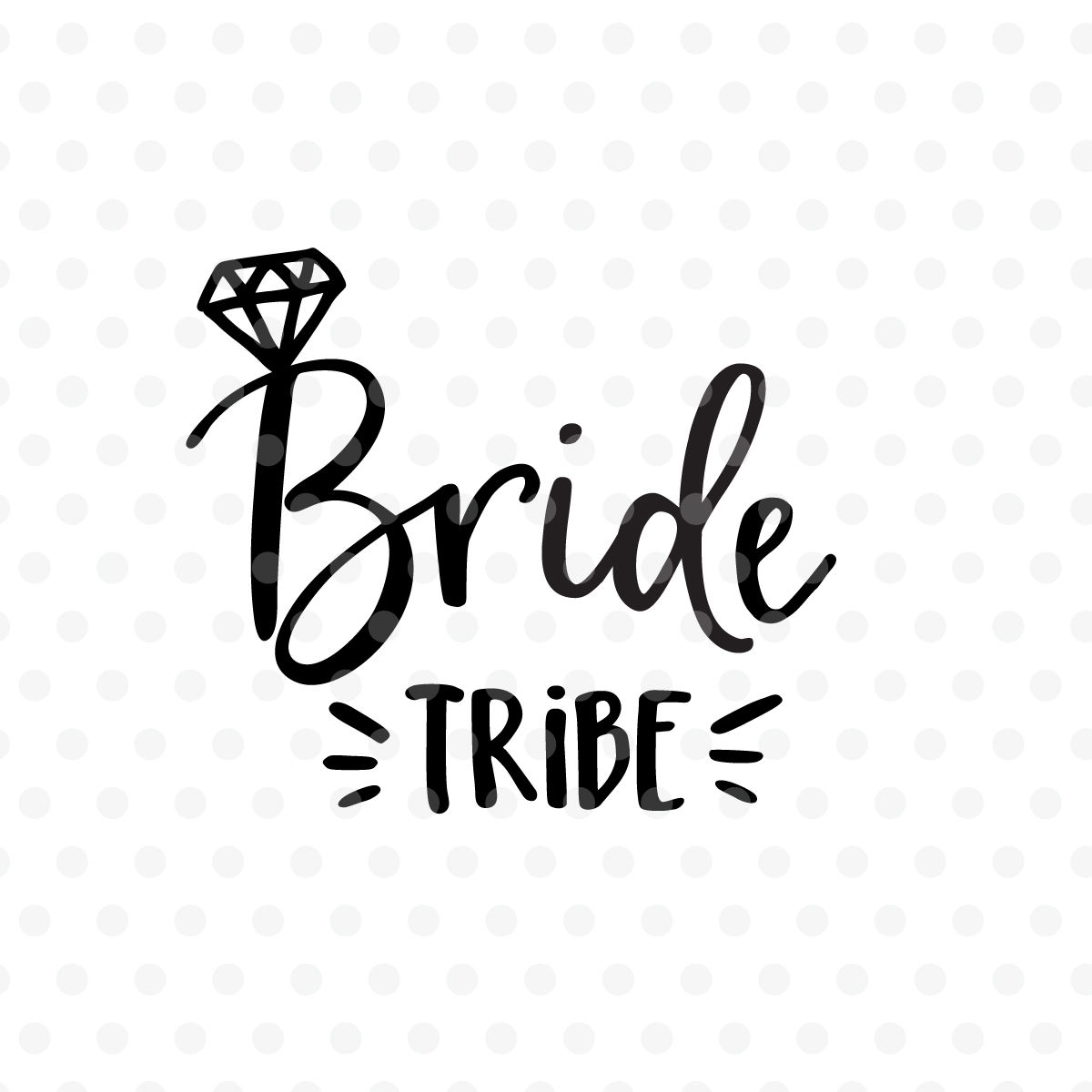 Bride tribe wedding SVG, EPS, PNG, DXF By Tabita's shop.
