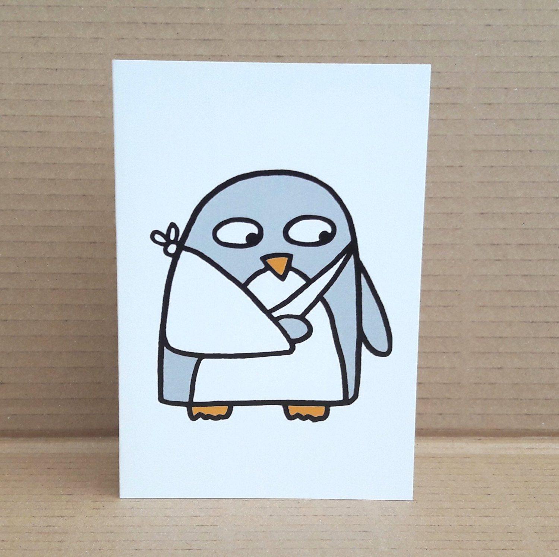 Get Well Card Broken Arm Penguin Broken wrist elbow.