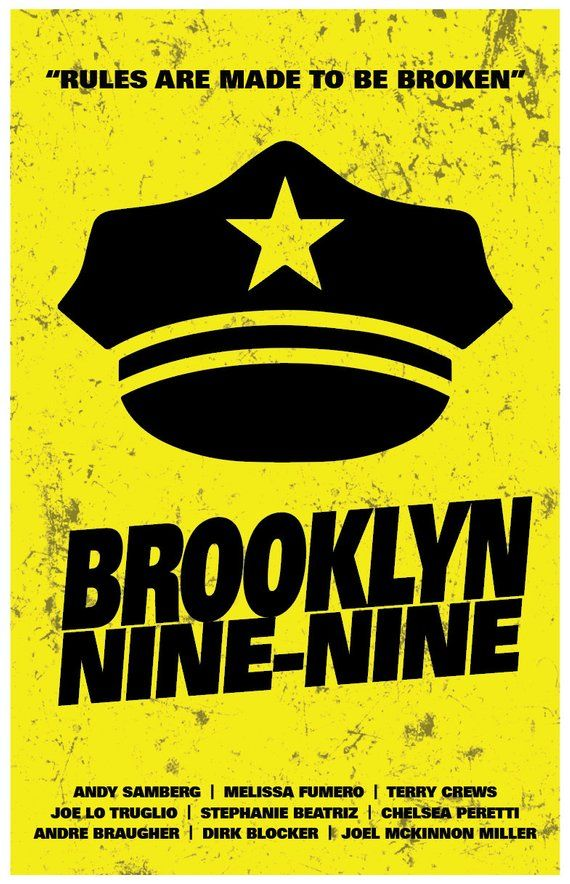Brooklyn Nine.