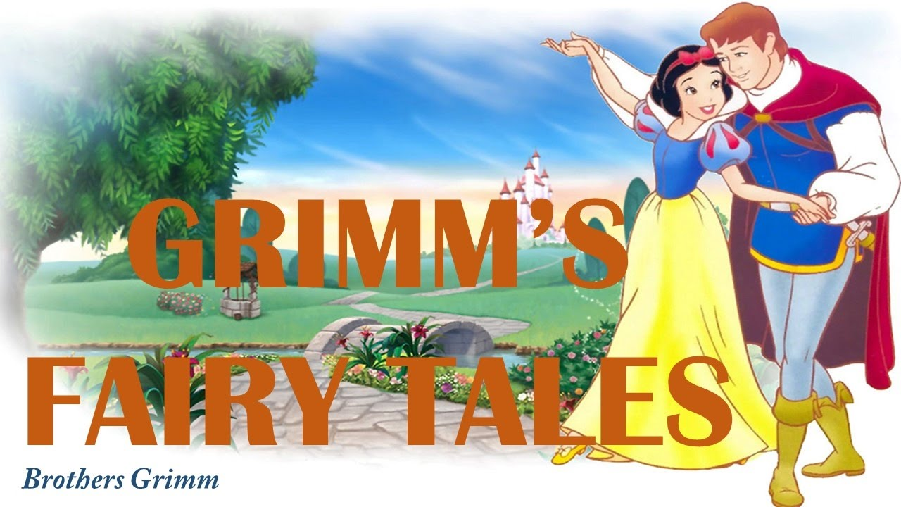 Grimm's Fairy Tales.