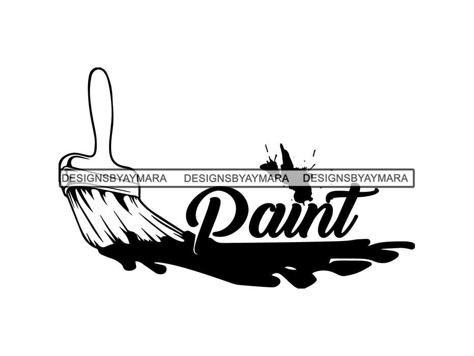 Paint Brush Splatter Text Design Logo Vector Concept Stroke Painting Tool  Bristle Streak Drip Art .SVG .EPS .PNG Vector Space Clipart Digital  Download.