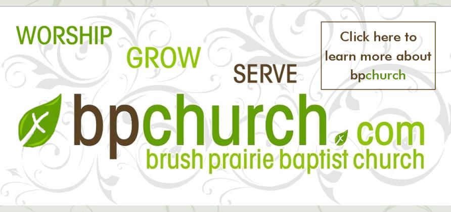 Brush Prairie Baptist Church / Welcome.
