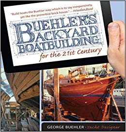 Buehler\'s Backyard Boatbuilding for the 21st Century: George.