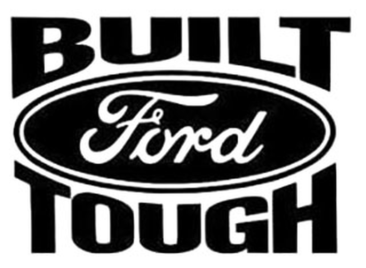 Built Ford Tough.