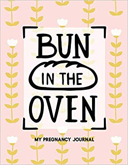 Bun in the Oven: My Pregnancy Journal Pink Floral: Jenily.