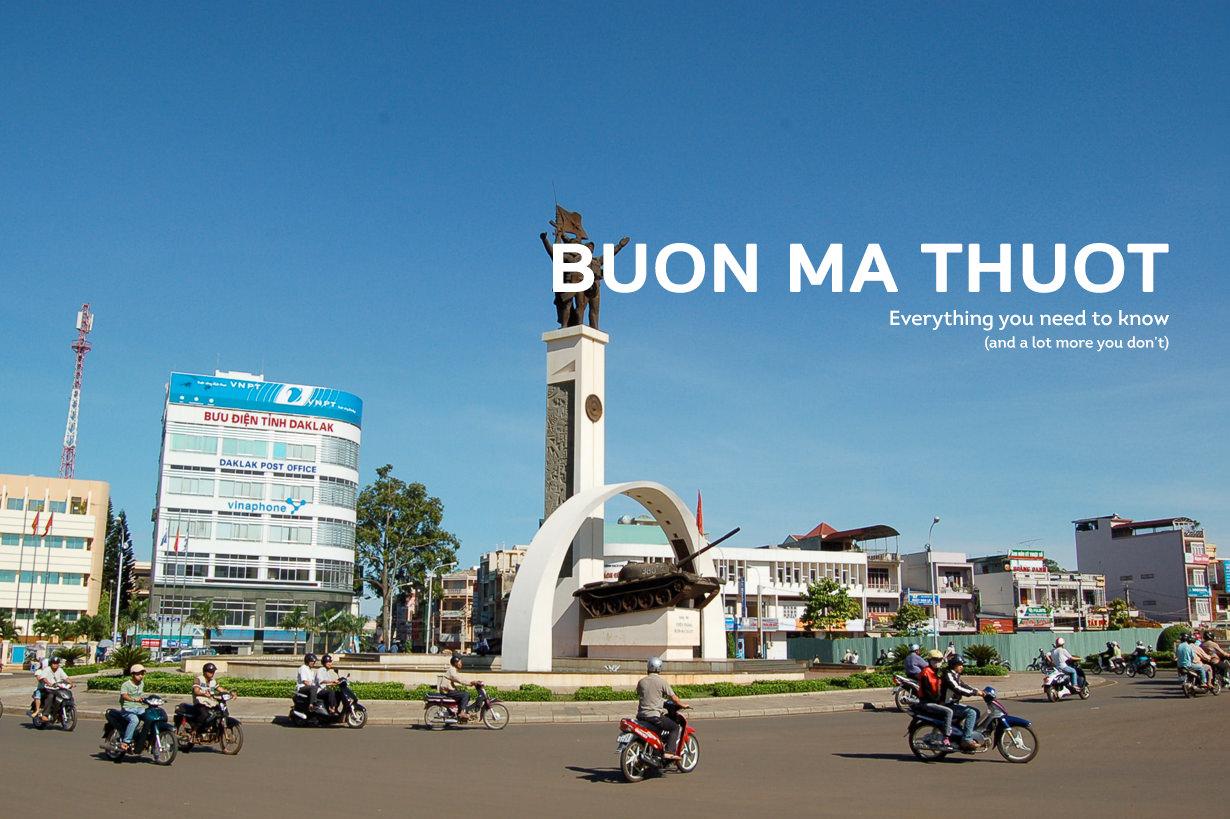 Buon Ma Thuot.