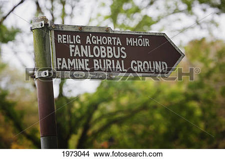 Stock Photo of sign pointing to famine burial ground near.