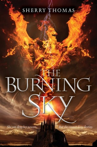 The Burning Sky (The Elemental Trilogy, #1) by Sherry Thomas.