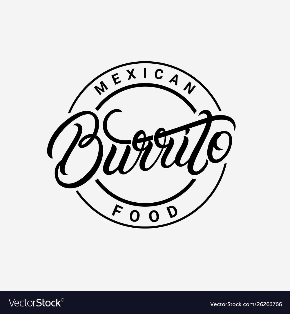 Burrito hand written lettering logo.