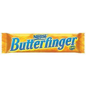 nobody better lay a finger on my butterfinger.