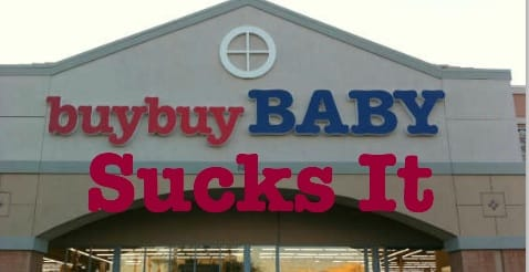 Buy Buy Baby Is Awful And Pregnant Women Should Not.