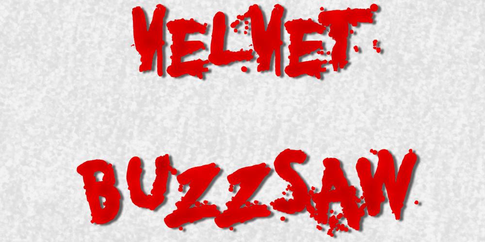 Velvet Buzzsaw (2019).