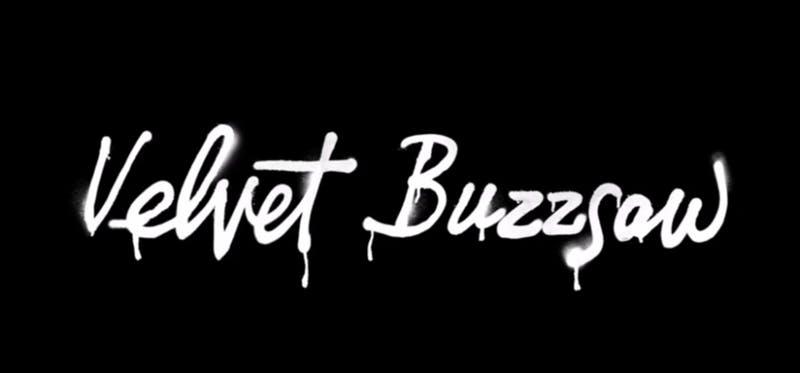 """Velvet Buzzsaw"""" is a terrifying critique of the art world."""