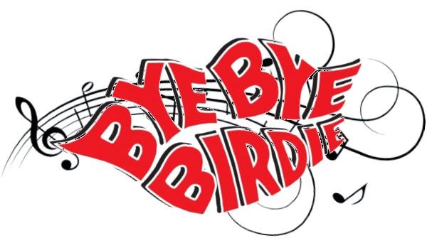Bye Bye Birdie.
