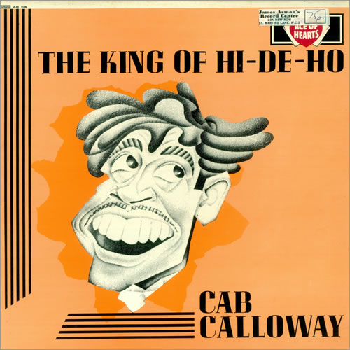 Cab Calloway The King Of Hi.