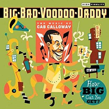 Big Bad Voodoo Daddy.