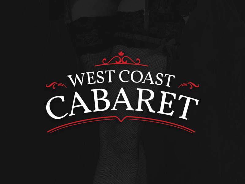 West Coast Cabaret.