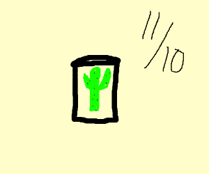Cactus Juice: It's the Quenchiest.
