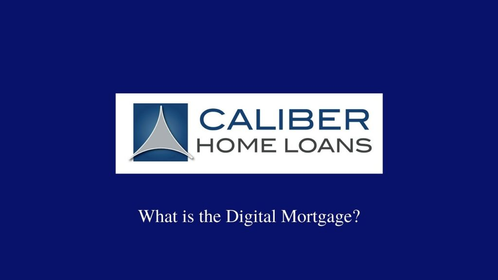 Caliber Home Loans Are Now Moving Towards Blockchain Techn.