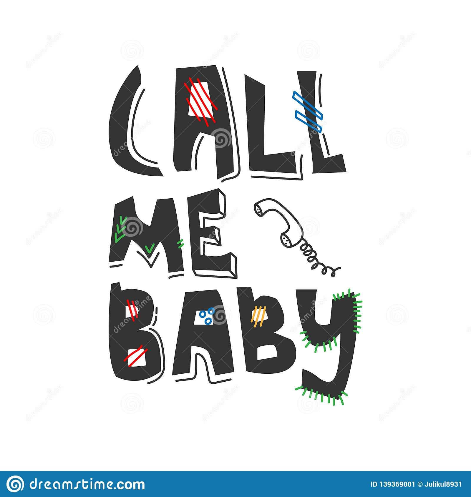 Call Me Baby Hand.