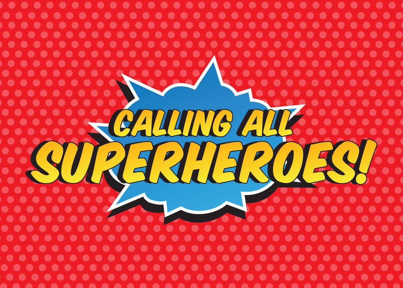 Calling All Superheroes.