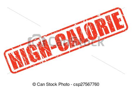 Clip Art Vector of High calorie red stamp text on white.