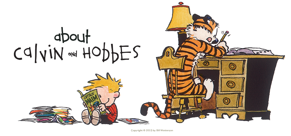 About Calvin and Hobbes.