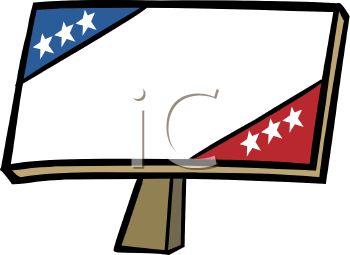 Royalty Free Clip Art Image: Patriotic Campaign Sign.