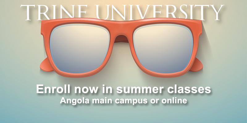 Trine University.