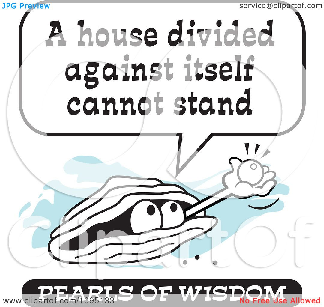 Clipart Wise Pearl Of Wisdom Speaking A House Divided Against.