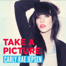 Take a Picture (Carly Rae Jepsen song).