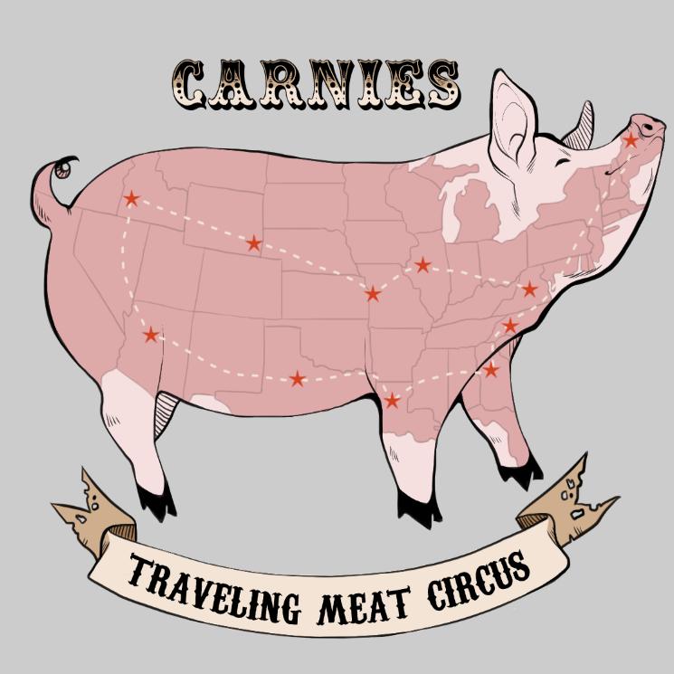 Carnies Meat Circus.