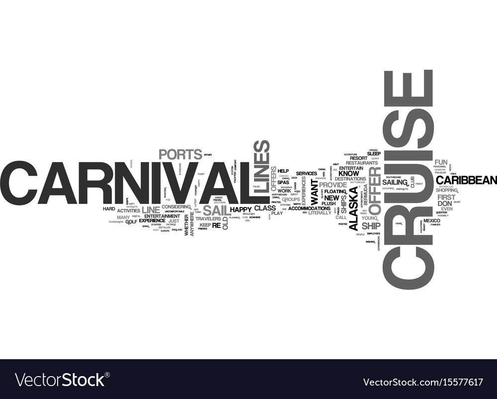 What can a carnival cruise offer the experienced.