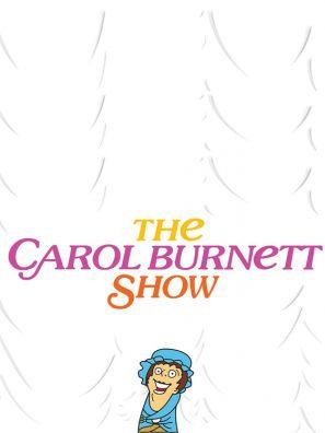 Carol Burnett Show, The.