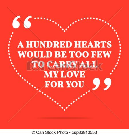Clipart Vector of Inspirational love quote. A hundred hearts would.