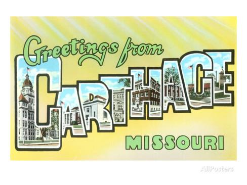 Greetings from Carthage, Missouri Posters at AllPosters.com.