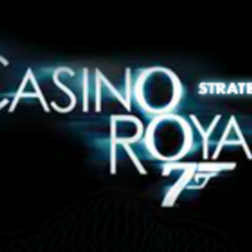 Casino Royale Strategy Game.