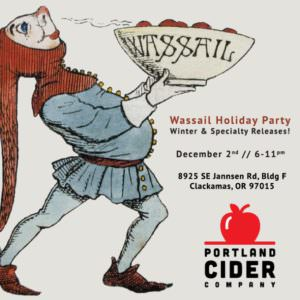 2016 Wassail Holiday Party from Portland Cider Co..