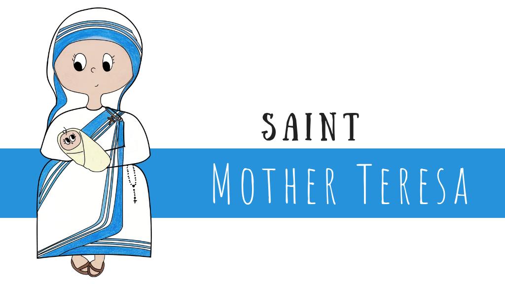 Mother Teresa: Saint of the Poor.
