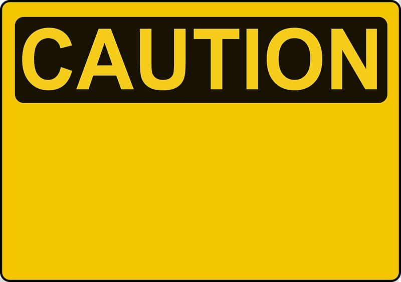 Caution signage, Warning sign Template Traffic sign , Attention.