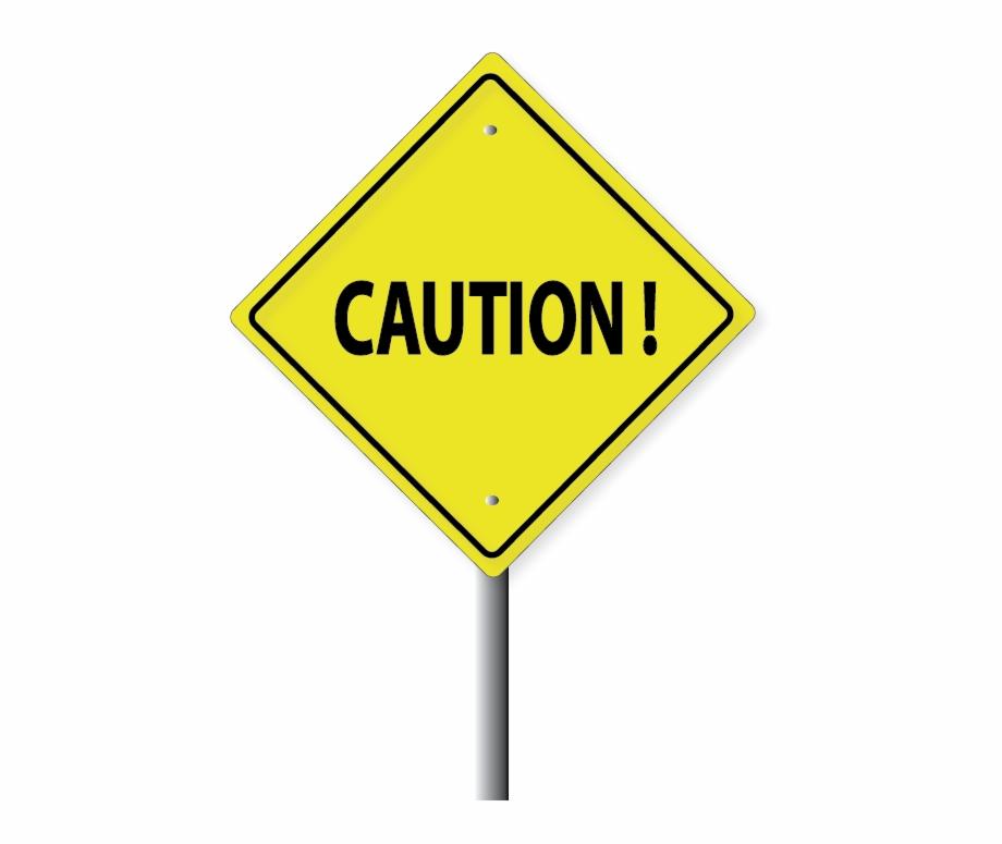 Yellow Caution Sign.
