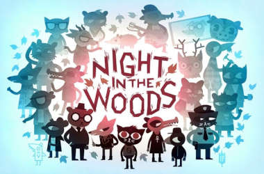 Night in the Woods.