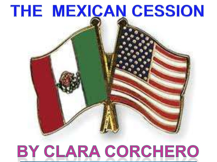 Mexican Cession.